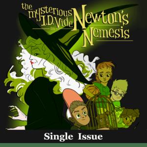 Newton's Nemesis No. 1